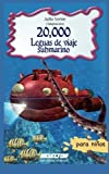 20,000 Leguas De Viaje Submarino Para Ninos (Clasicos Para Ninos / Children's Classics) (Spanish Edition) by Julio Verne (2001-11-15)