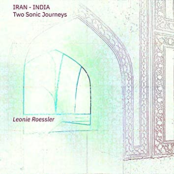 Iran-India - Two Sonic Journeys