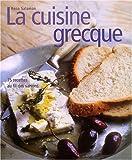 La Cuisine grecque - 75 recettes au fil des saisons