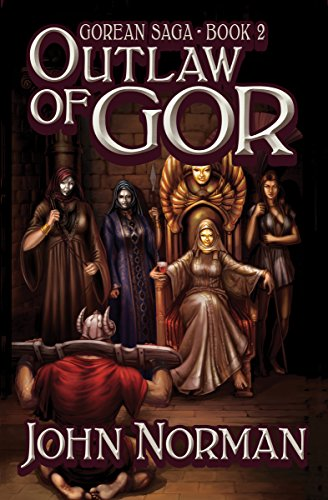 Outlaw of Gor (Gorean Saga Book 2) by [John Norman]