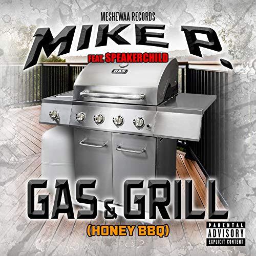 Gas & Grill (feat. Speakerchild) [Explicit]