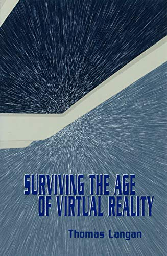 Surviving the Age of Virtual Reality PDF Books