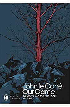 Our Game (Penguin Modern Classics) by [John le Carré]