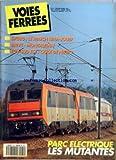 VOIES FERREES [No 81] du 01/01/1994 - 67000 - LE MATCH LIMA-JOUEF - BRIVE-MONTAUBAN - TGV SUD EST - QUOI DE NEUF ? - PARC ELECTRIQUE - LES MUTANTES.