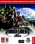 Unreal Tournament 2004 - Prima's Official Strategy Guide de David Hodgson
