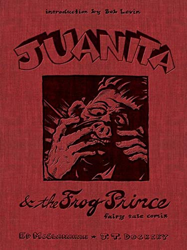 Juanita and the Frog Prince: Fairy Tale Comix (South Limestone)