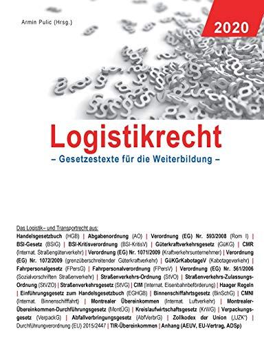 Logistikrecht 2020: Gesetzestexte für die Weiterbildung