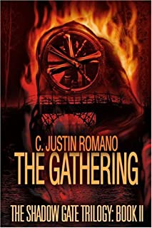 The Gathering: The Shadow Gate Trilogy: Book II