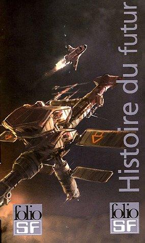 Histoire du futur