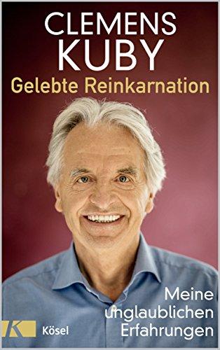 Gelebte Reinkarnation: Meine unglaublichen Erfahrungen