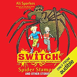 S.W.I.T.C.H.: Spider Stampede and Other Stories                   著者:                                                                                                                                 Ali Sparkes                               ナレーター:                                                                                                                                 Daniel Hill                      再生時間: 2 時間  53 分     レビューはまだありません。     総合評価 0.0