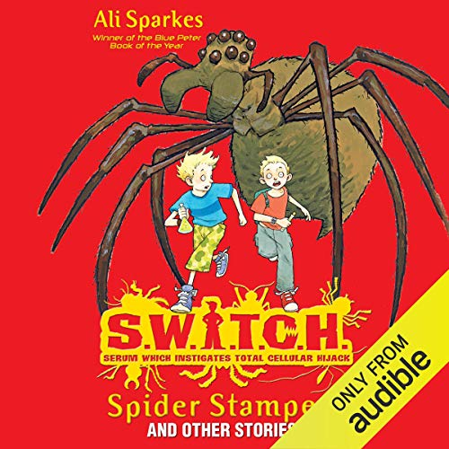S.W.I.T.C.H.: Spider Stampede and Other Stories cover art