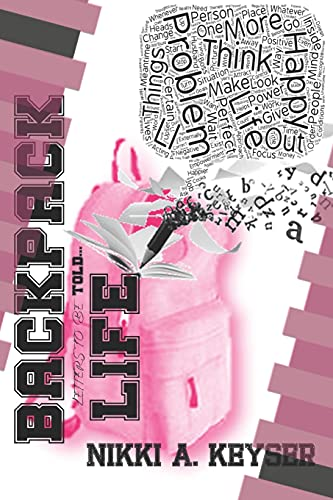 BACKPACK LIFE BOOK: Letters to be Told...