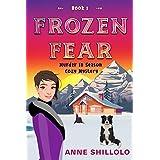 Frozen Fear: Murder In Season - Book 1 (Murder In Season Cozy Mystery) (English Edition)
