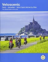 Veloscenic: Paris-Versailles-Mont Saint Michel by bike