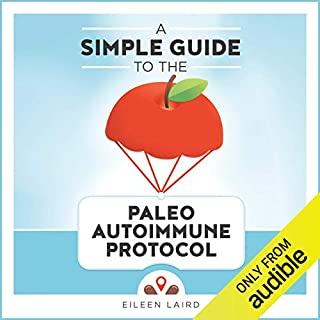 A Simple Guide to the Paleo Autoimmune Protocol audiobook cover art
