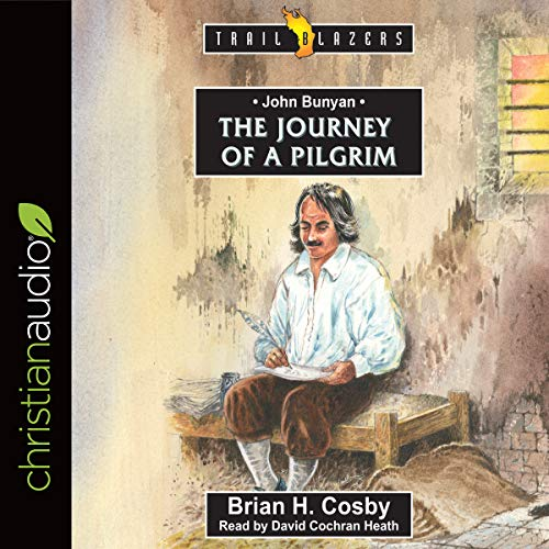 John Bunyan: Journey of a Pilgrim cover art