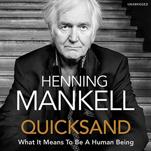 Quicksand                   By:                                                                                                                                 Henning Mankell,                                                                                        Laurie Thompson - translator                               Narrated by:                                                                                                                                 Sean Barrett                      Length: 9 hrs and 32 mins     3 ratings     Overall 4.3