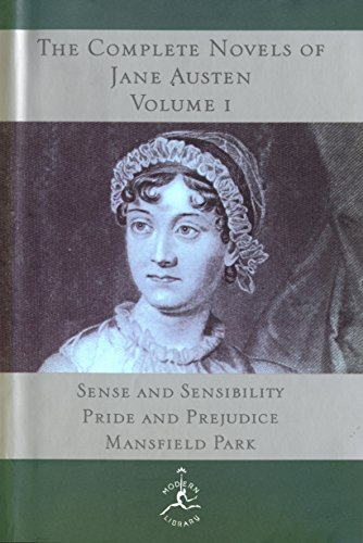 The Complete Novels of Jane Austen, Vol. 1 (Sense & Sensibility / Pride & Prejudice / Mansfield Park)