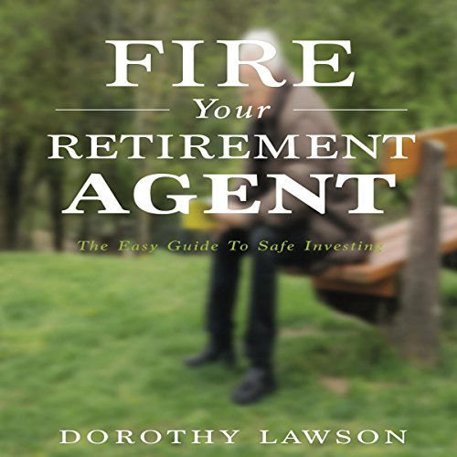 Fire Your Retirement Agent audiobook cover art