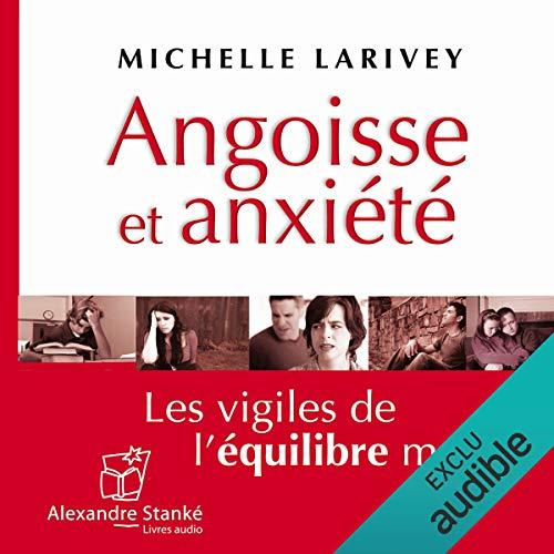 Angoisse et anxiété  audiobook cover art