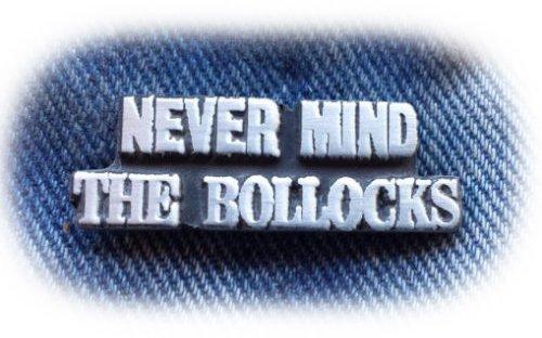 Stoneys Badges NEVER MIND THE BOLLOCKS Pewter Pin Badge Lapel Brooch Music Rock and Roll Punk Rocker Sex Pistols