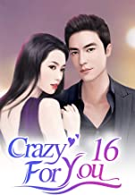 Crazy For You 16: Overcoming Difficulties (Crazy For You Series)