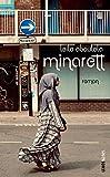 Minarett: Roman (Lenos Babel) von Leila Aboulela