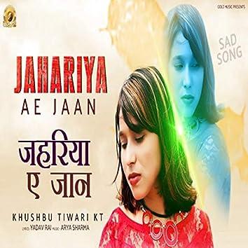 Jahriya Ye Jaan