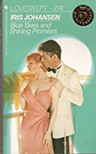 Blue Skies And Shining Promises (Sedikhan, #15)