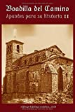 Apuntes para la Historia de Boadilla del Camino II