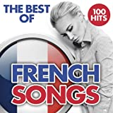 The Best of French Songs from the 2000's Era - 100 Hits