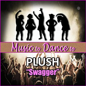 Swagger (Featured Music From Dance Moms)