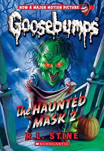 The Haunted Mask 2 (Classic Goosebumps #34)