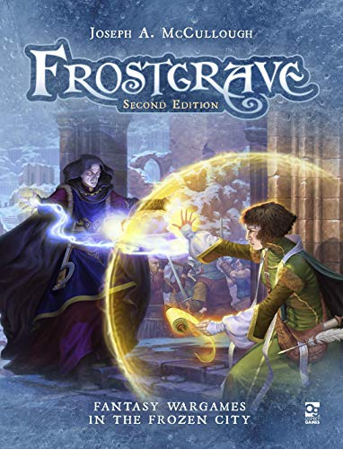Compare Textbook Prices for Frostgrave: Second Edition: Fantasy Wargames in the Frozen City 2 Edition ISBN 9781472834683 by McCullough, Joseph A.,RU-MOR,Hensley, Shane