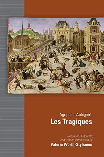 Agrippa D'aubigné's Les Tragiques