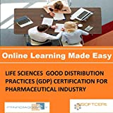 PTNR01A998WXY LIFE SCIENCES GOOD DISTRIBUTION PRACTICES (GDP) CERTIFICATION FOR PHARMACEUTICAL INDUSTRY Online Certification Video Learning Made Easy