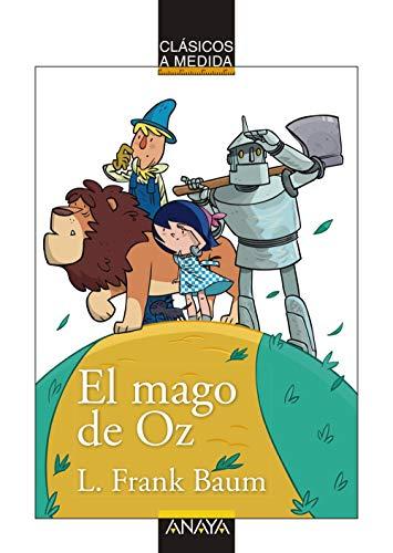 El mago de Oz (CLÁSICOS - Clásicos a Medida)