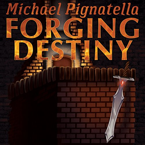 Forging Destiny audiobook cover art