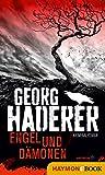 Engel und Dämonen: Kriminalroman (Schäfer-Krimi 4)