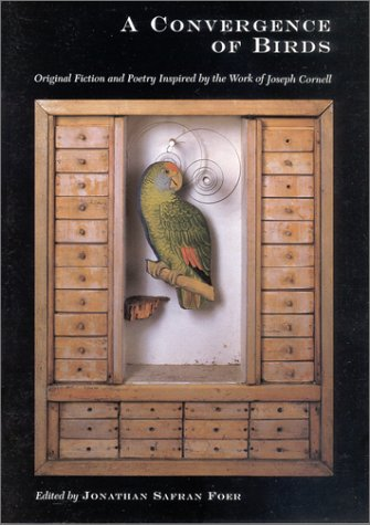 A Convergence of Birds: Original Fiction and Poetry Inspired by the Work of Joseph Cornellの詳細を見る