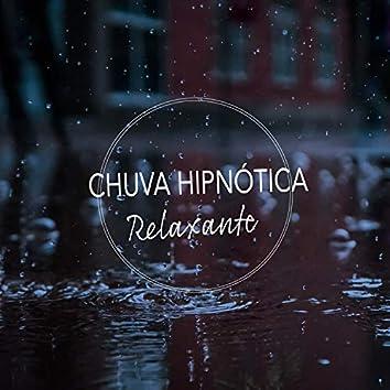 Chuva Hipnótica Relaxante e Gravações da Natureza