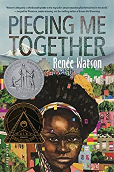 Piecing Me Together by [Renée Watson]