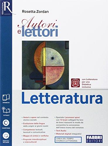 Autori e lettori. Letteratura. Per la Scuola media. Con e-book. Con 2 espansioni online. Con Libro: Extrakit
