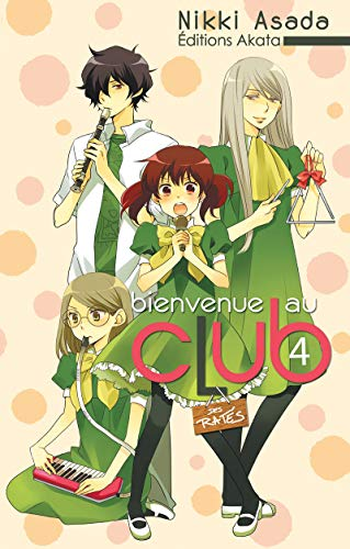 Bienvenue au club - tome 4 (04)