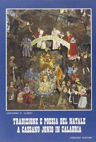 Tradizione e poesia del Natale a Cassano Jonio in Calabria