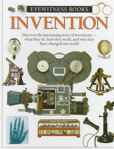 Invention (Eyewitness Books)