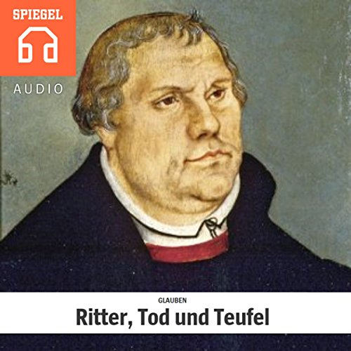 Glauben: Ritter, Tod und Teufel Titelbild