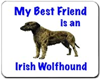 My Best Friend is Irish Wolfhoundマウスパッド