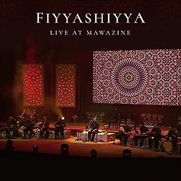 Fiyyashiyya (Live at Mawazine)